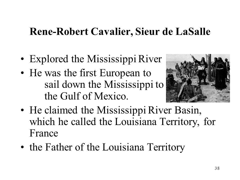 Rene-Robert Cavalier, Sieur de LaSalle