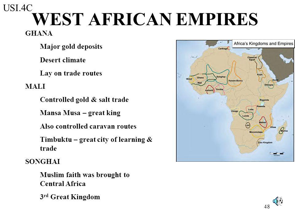 WEST AFRICAN EMPIRES USI.4C GHANA Major gold deposits Desert climate