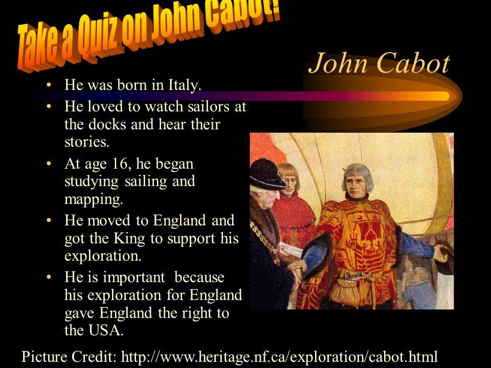 Take a Quiz on John Cabot!