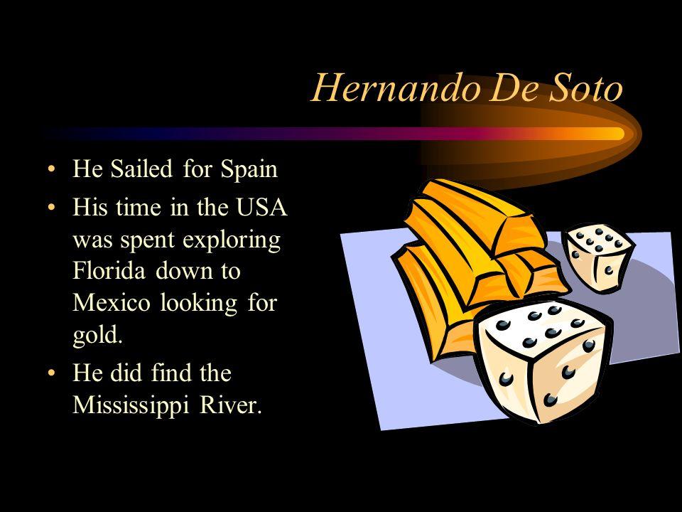 Hernando De Soto He Sailed for Spain