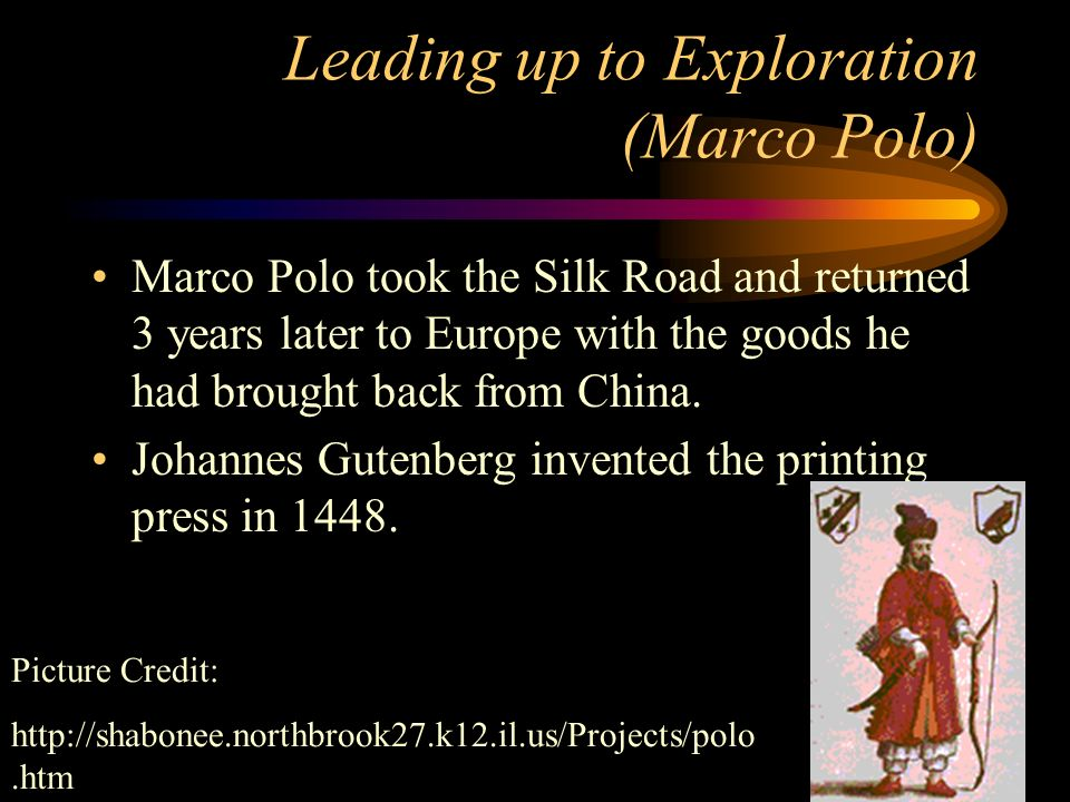 Leading up to Exploration (Marco Polo)