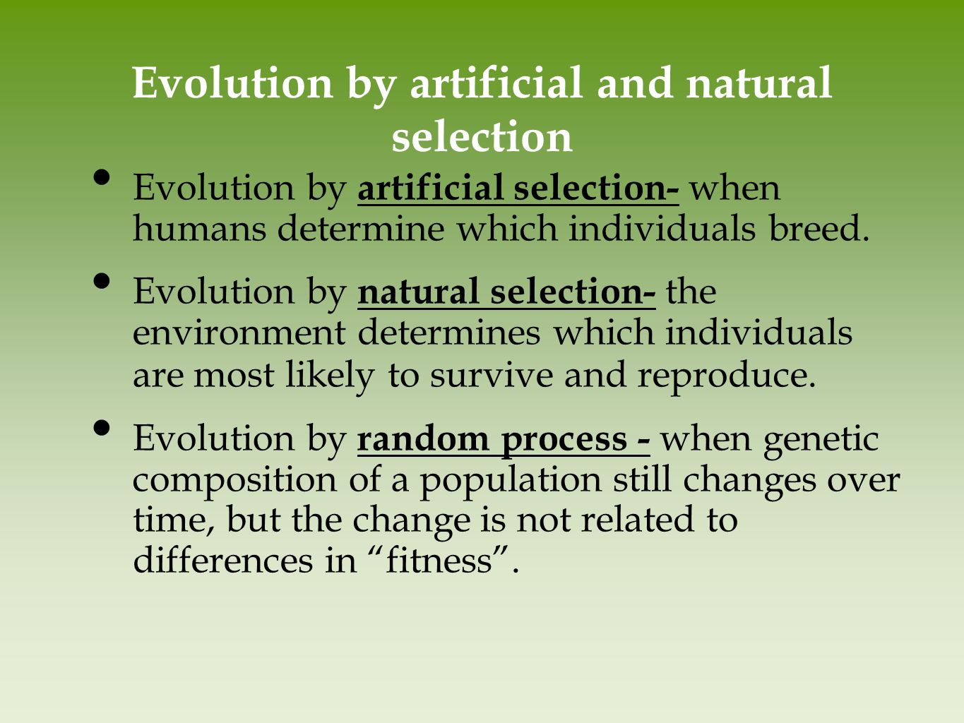 natural selection and artificial selection in dogs You know, first it's natural selection only, then, lo and behold, group selection   claim that artificial selection (= animal breeding) supports darwinian  someone  throws him a bag of science diet for adult working dogs, right.