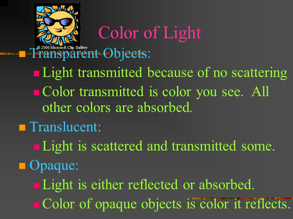 Color of Light Transparent Objects: