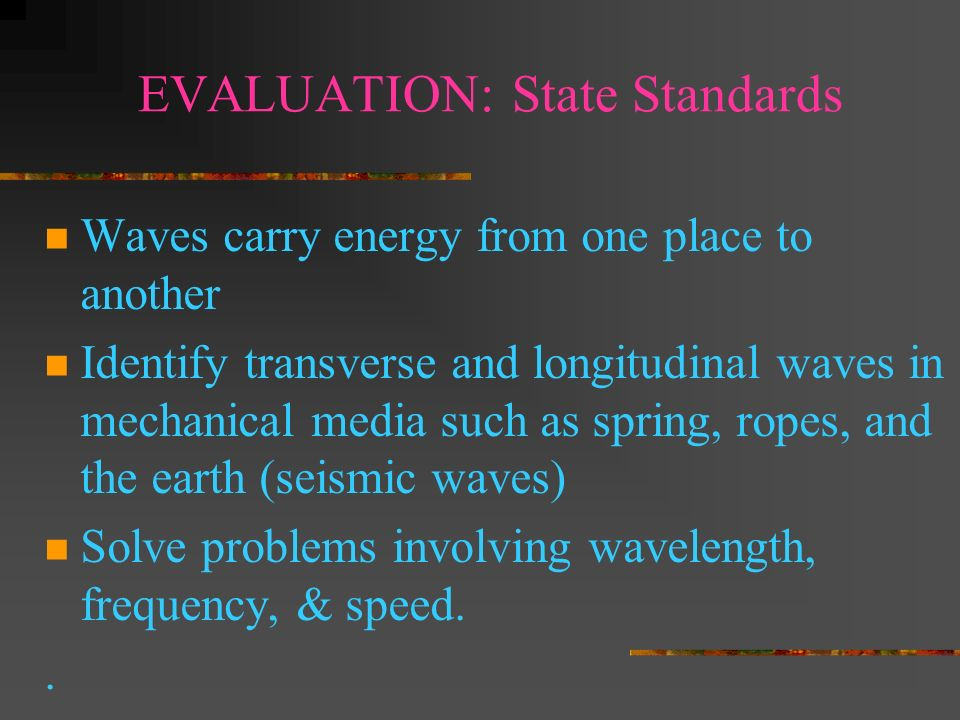 EVALUATION: State Standards