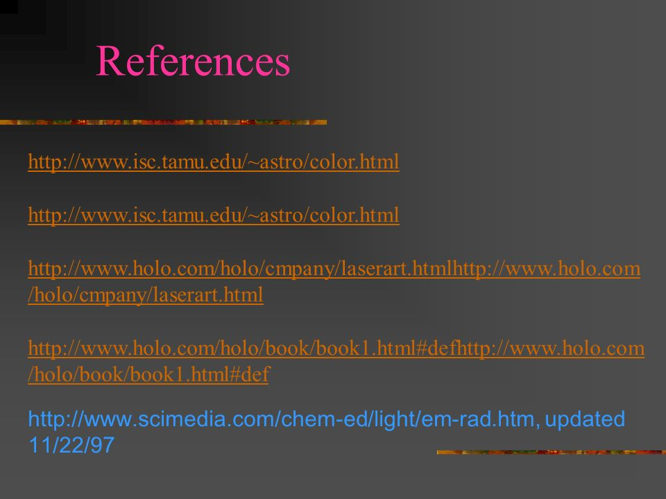 References http://www.isc.tamu.edu/~astro/color.html