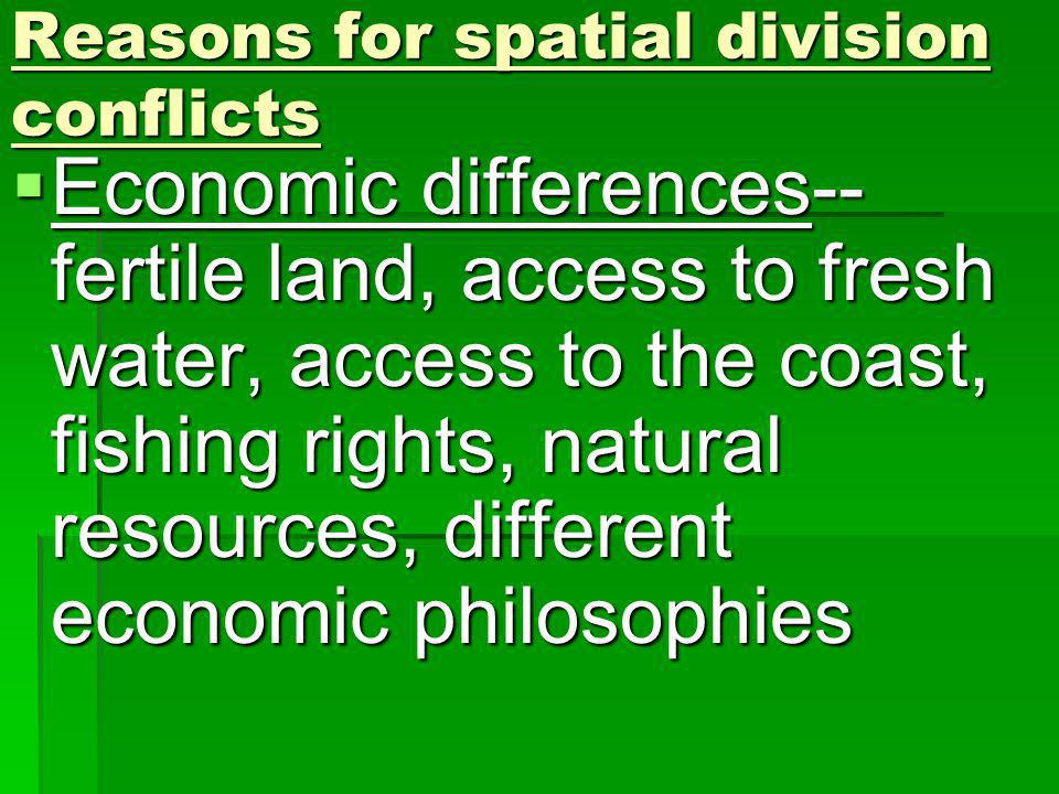 Reasons for spatial division conflicts