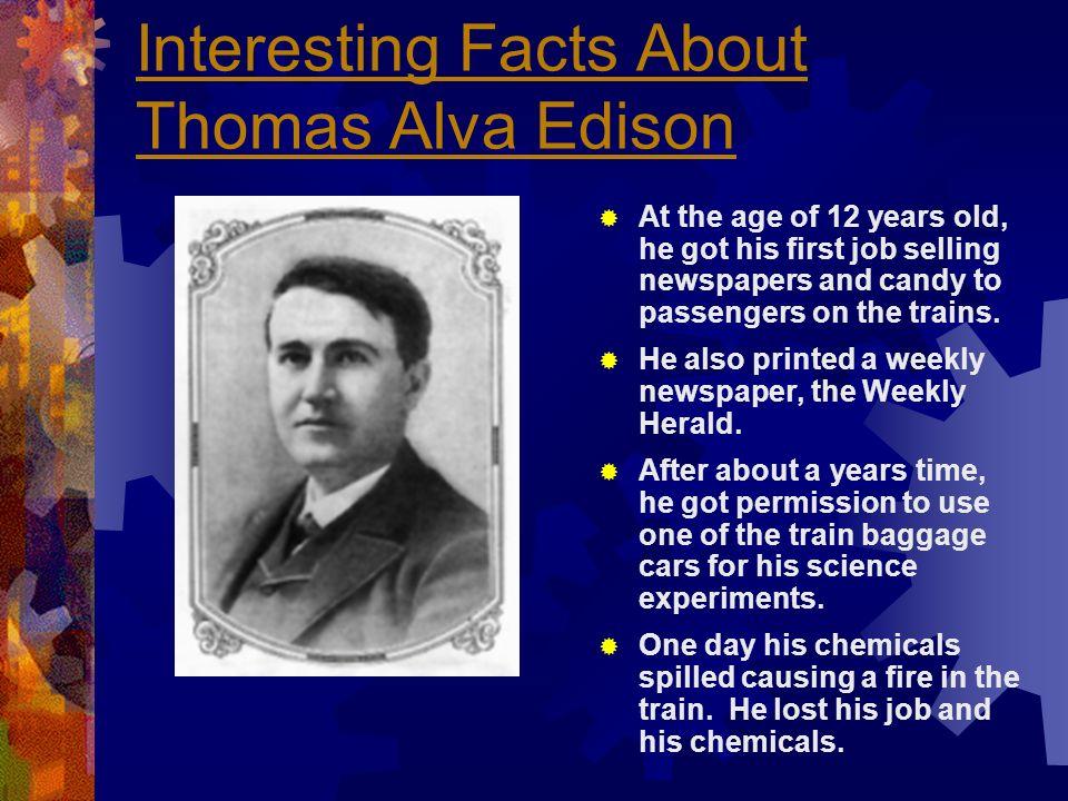 Interesting Facts About Thomas Alva Edison