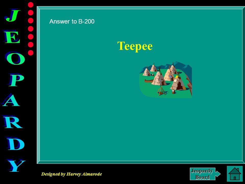 Answer to B-200 Teepee