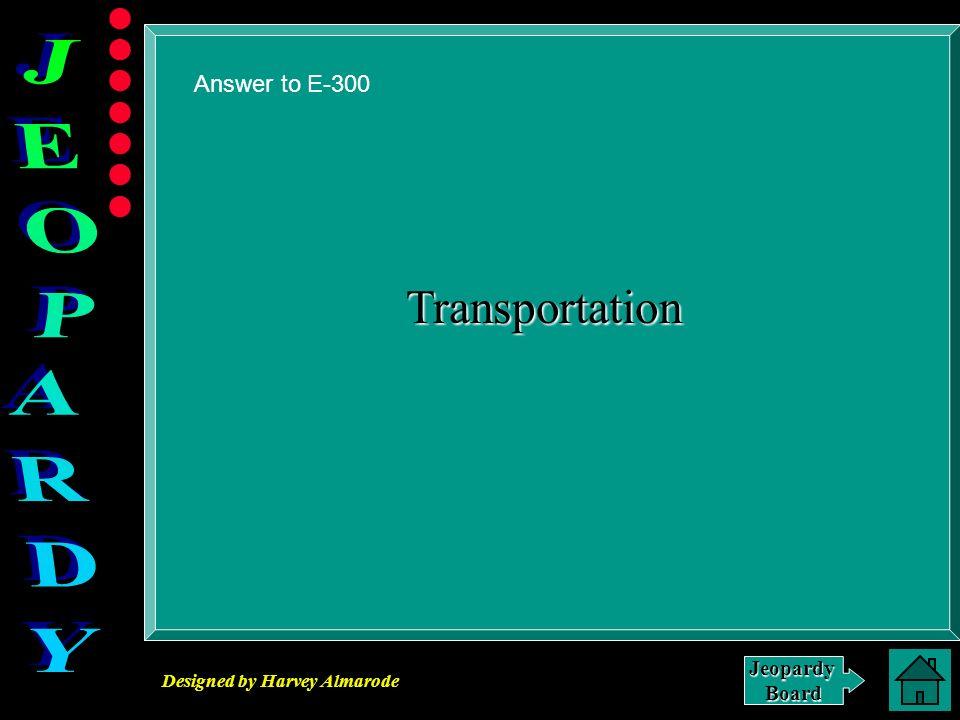 Answer to E-300 Transportation