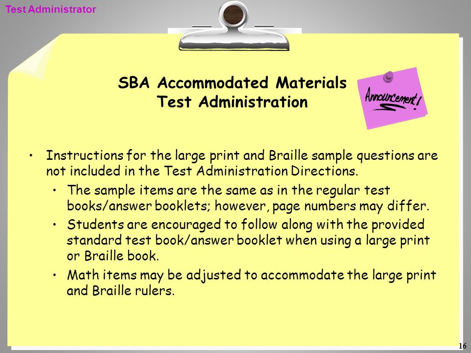 SBA Accommodated Materials Test Administration