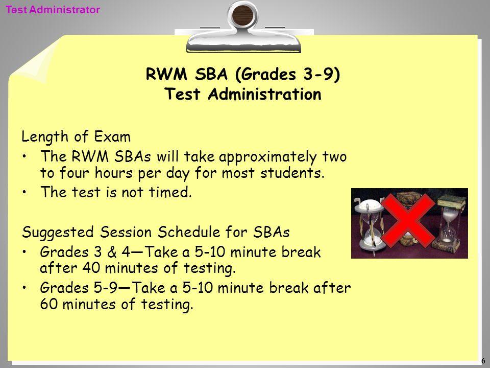 RWM SBA (Grades 3-9) Test Administration