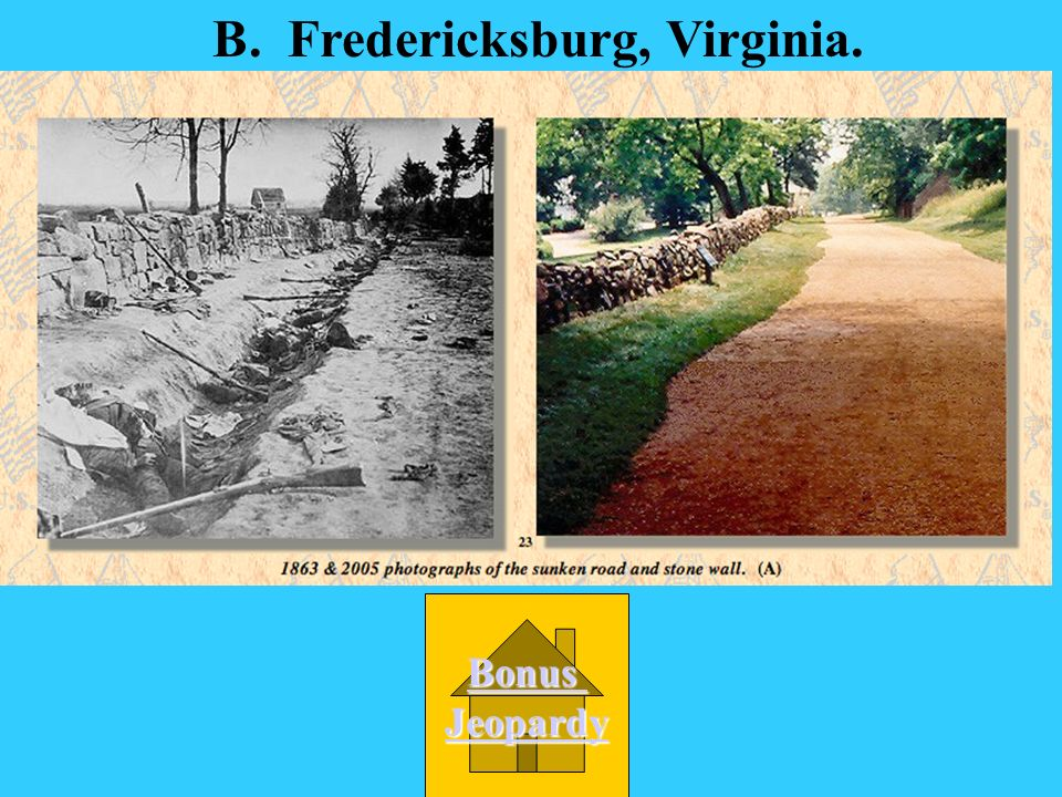 B. Fredericksburg, Virginia.