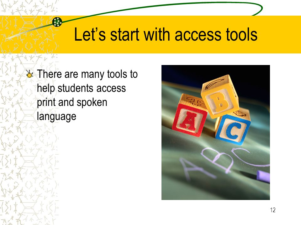 Let's start with access tools