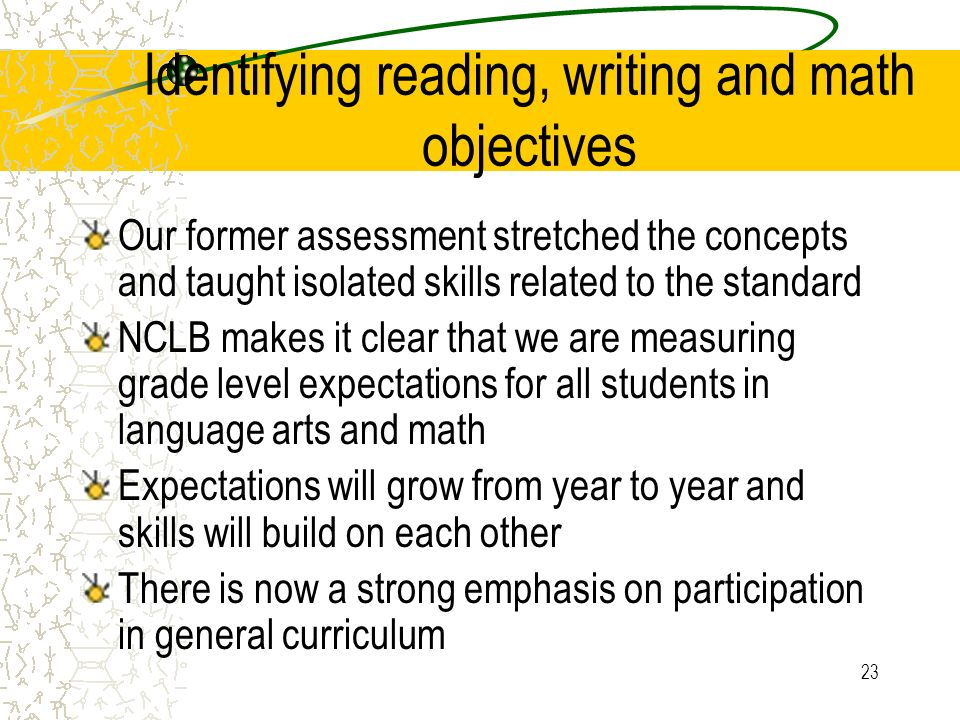 Identifying reading, writing and math objectives