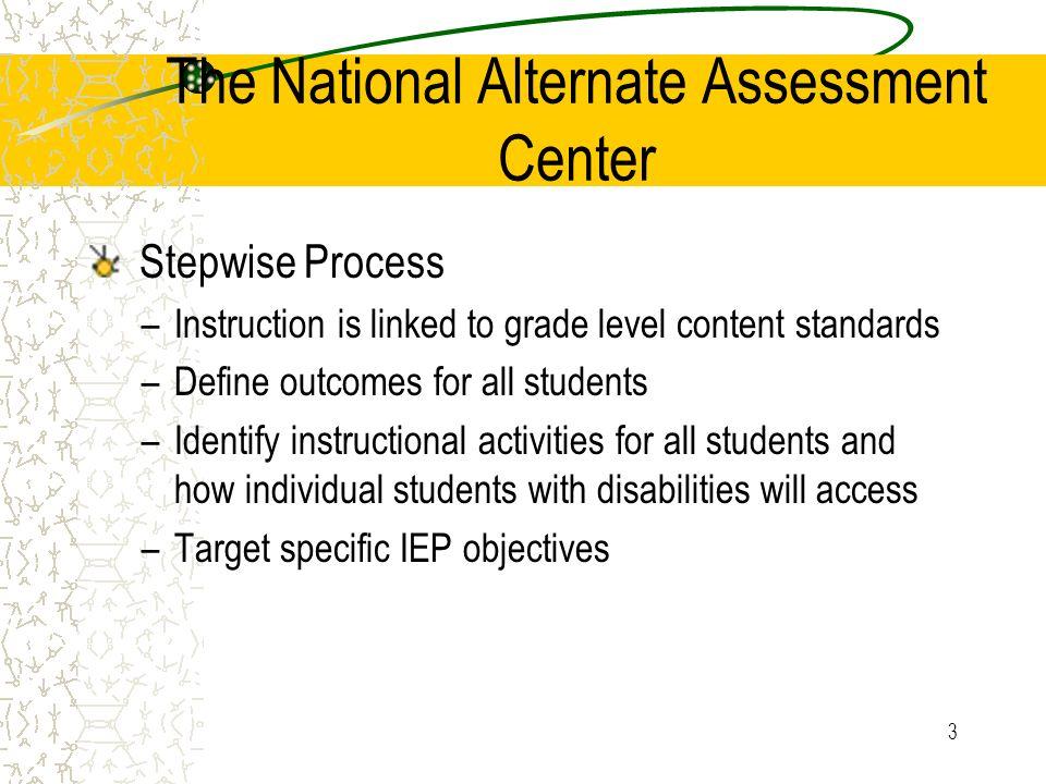 The National Alternate Assessment Center