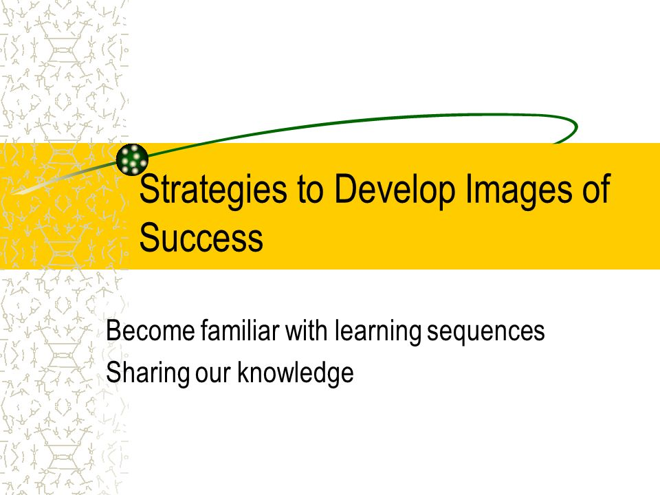Strategies to Develop Images of Success