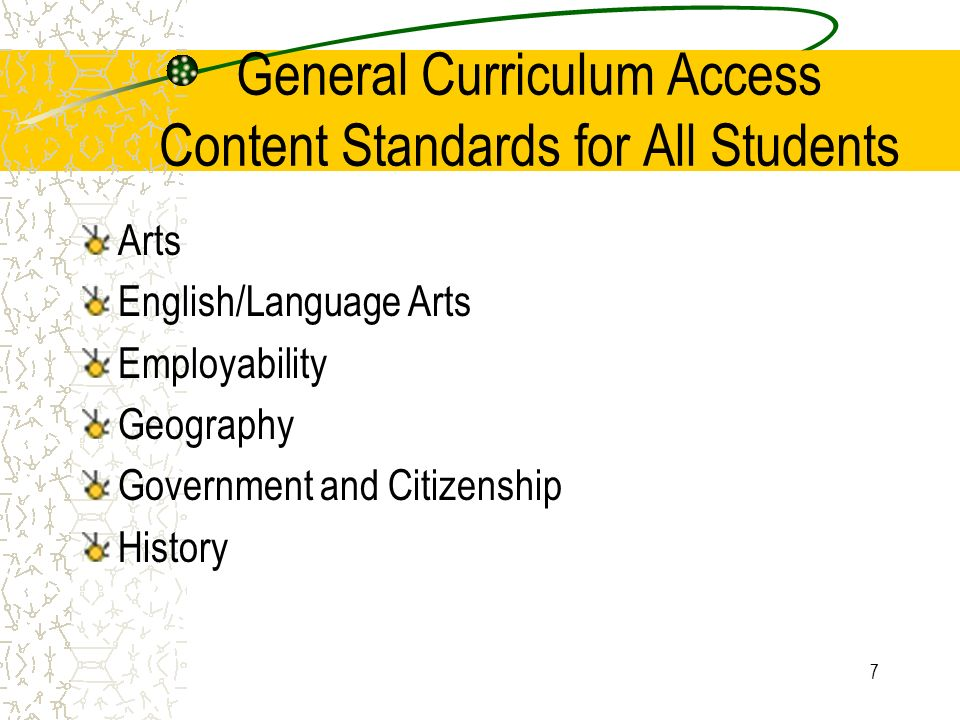 General Curriculum Access Content Standards for All Students