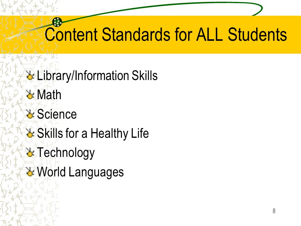 Content Standards for ALL Students