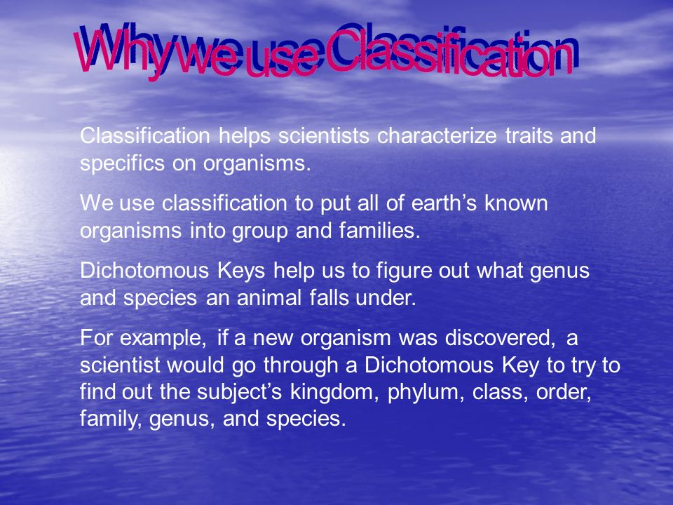 Why we use Classification