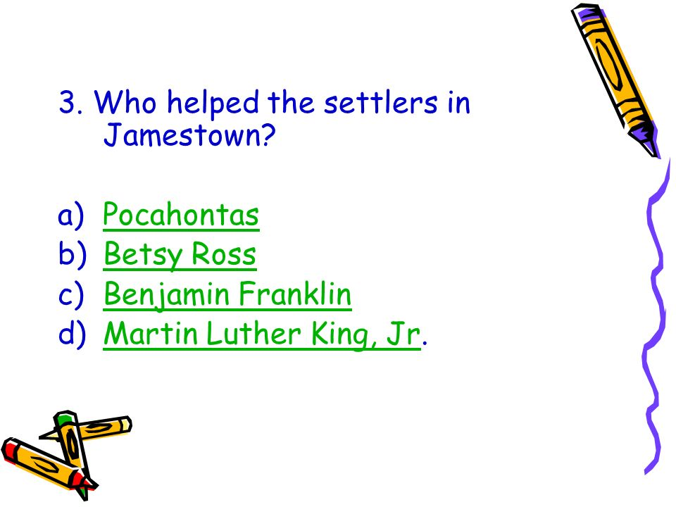 3. Who helped the settlers in Jamestown