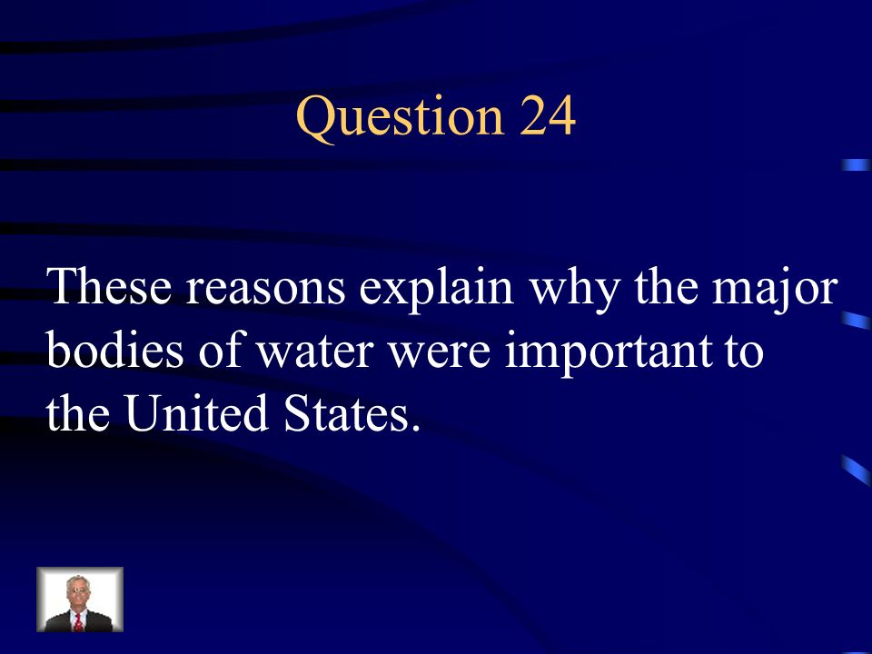 Question 24 These reasons explain why the major