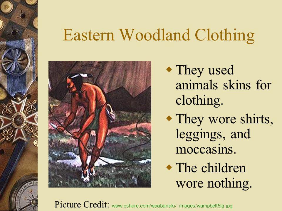 Eastern Woodland Clothing