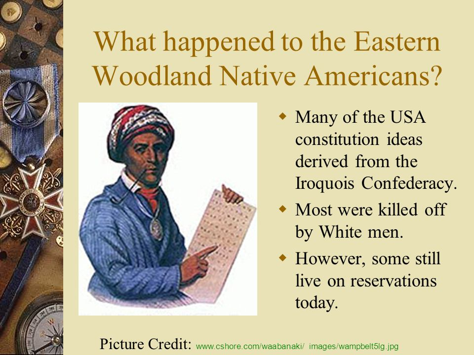 What happened to the Eastern Woodland Native Americans