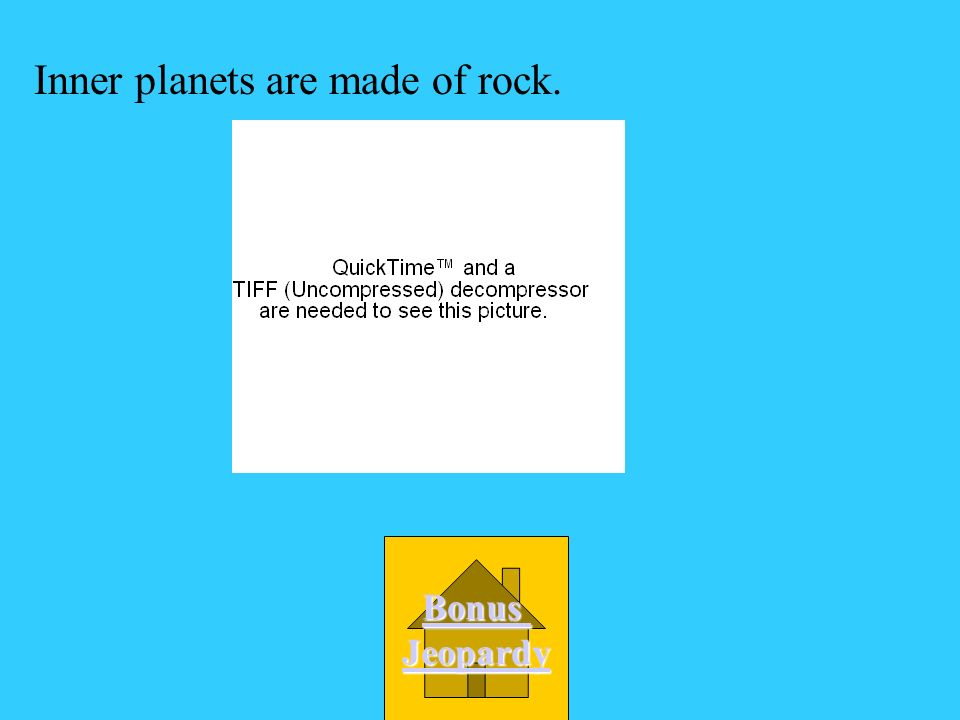 Inner planets are made of rock.