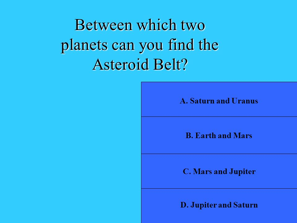 Between which two planets can you find the Asteroid Belt