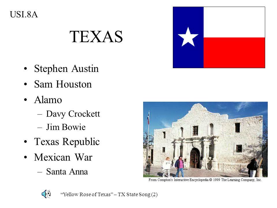 TEXAS Stephen Austin Sam Houston Alamo Texas Republic Mexican War
