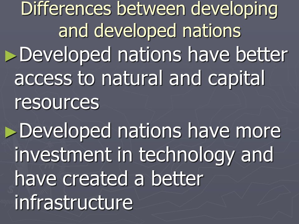 Differences between developing and developed nations