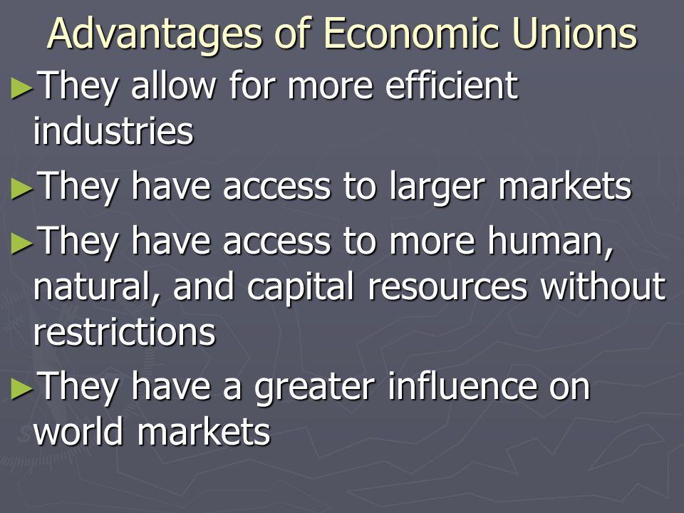 Advantages of Economic Unions
