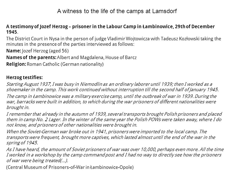 A witness to the life of the camps at Lamsdorf
