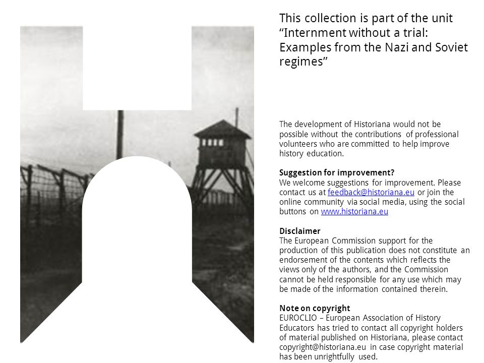 This collection is part of the unit Internment without a trial: Examples from the Nazi and Soviet regimes