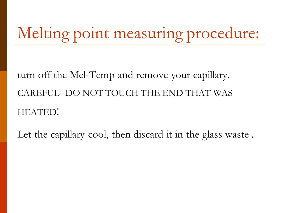 recrystallization and melting point measurement identifying a Please first view the video overviews of the two parts of the lab: recrystallization and melting-point measurement mit video on meltingpoints can be viewed by clicking here.