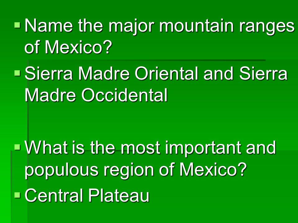 Name the major mountain ranges of Mexico
