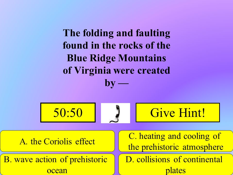 The folding and faulting found in the rocks of the Blue Ridge Mountains of Virginia were created by —