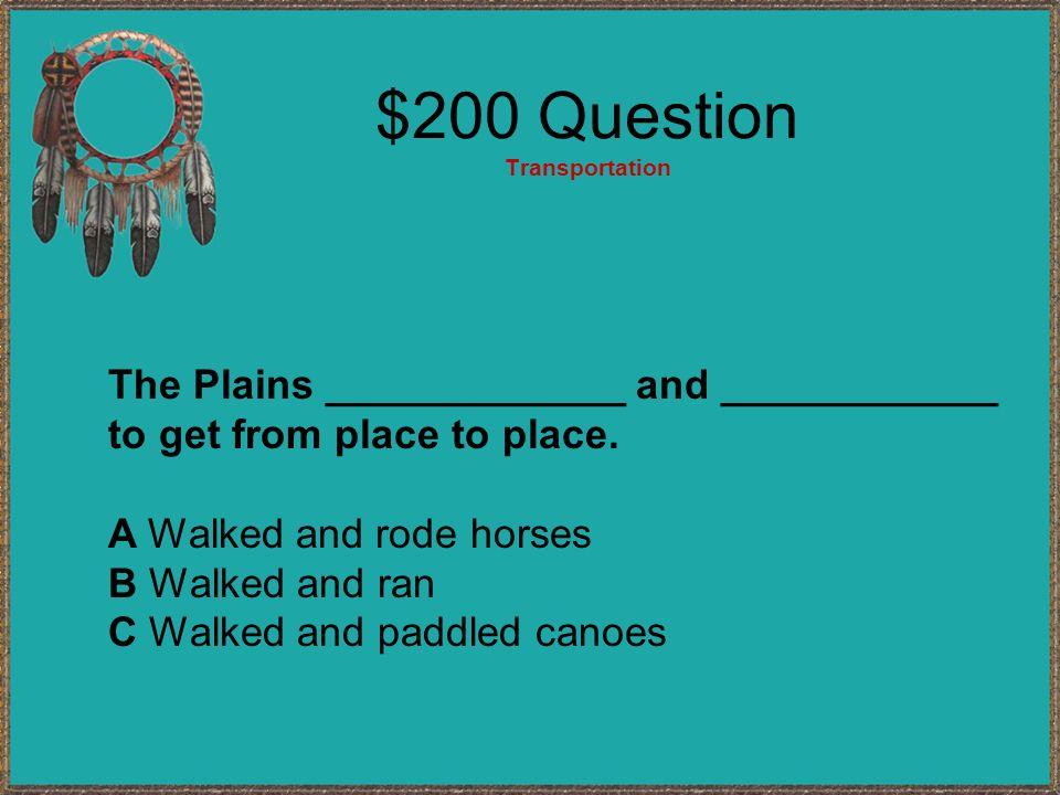 $200 Question Transportation