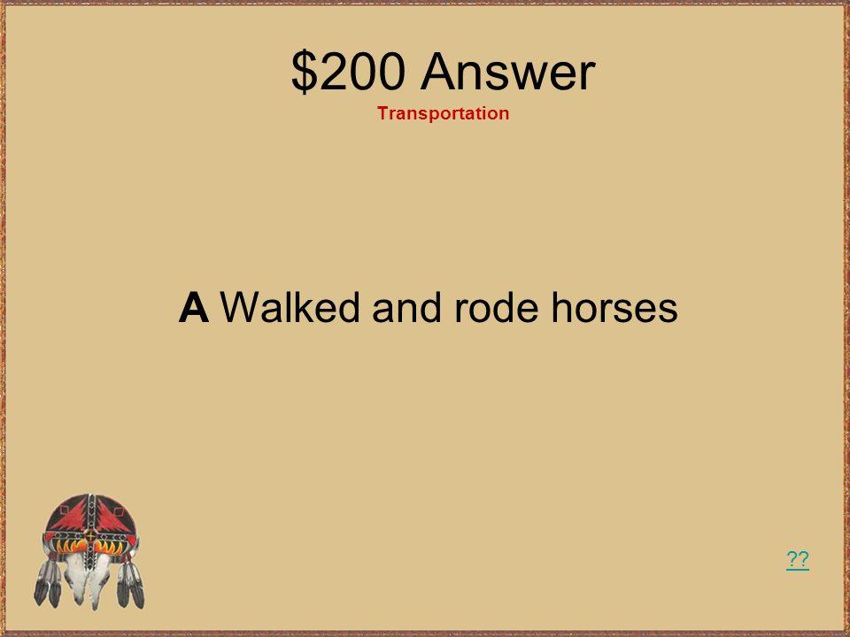 $200 Answer Transportation