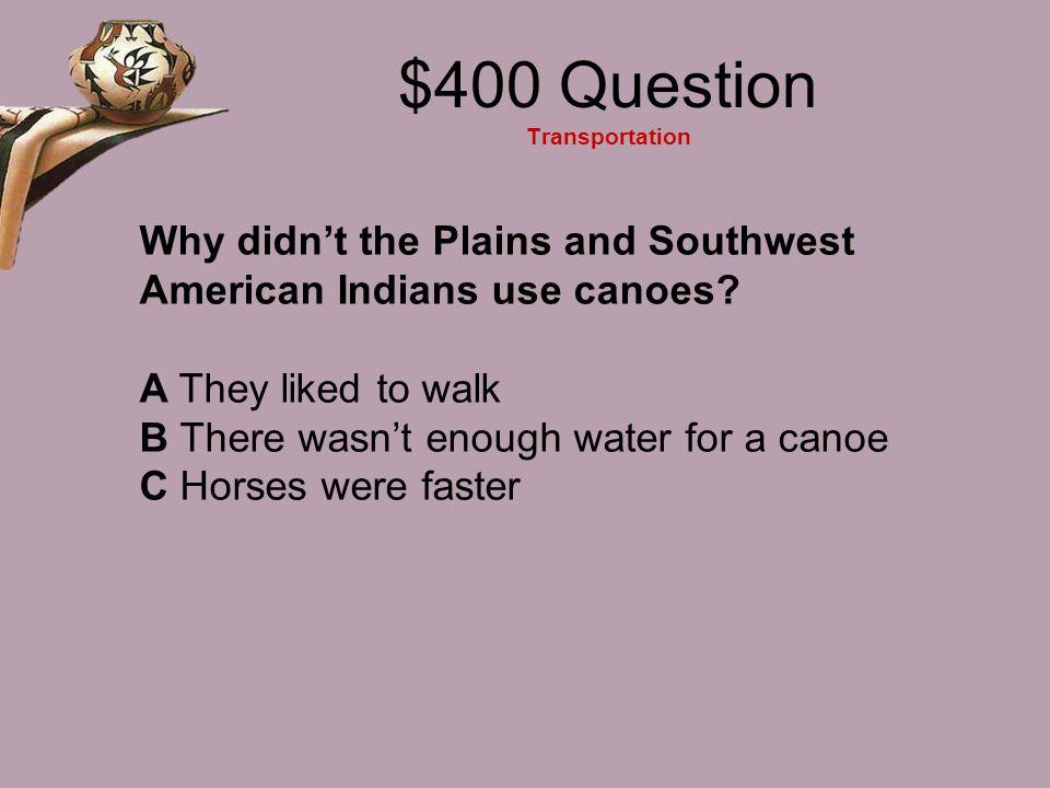 $400 Question Transportation