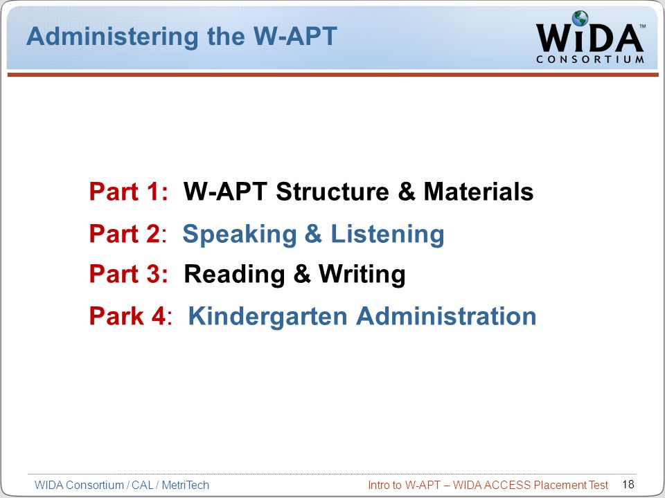 Administering the W-APT