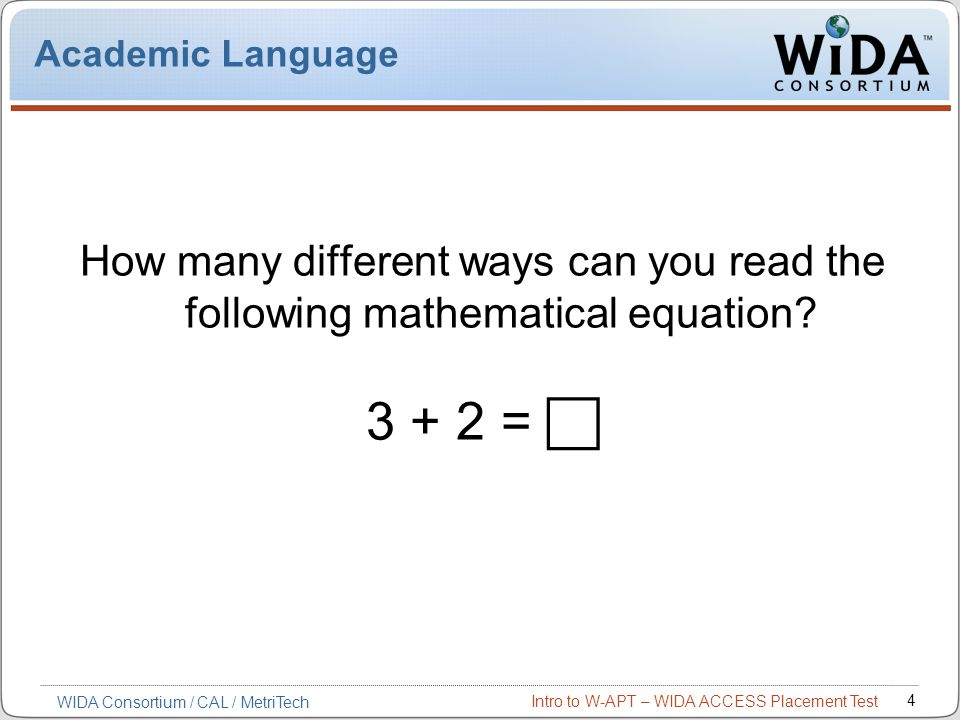 Academic Language How many different ways can you read the following mathematical equation 3 + 2 = 