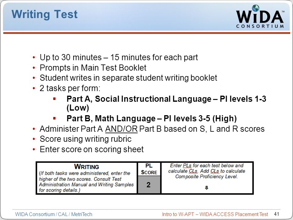 Writing Test Up to 30 minutes – 15 minutes for each part