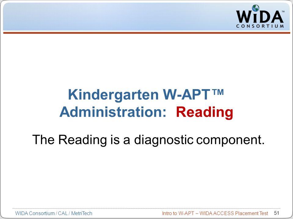 Kindergarten W-APT™ Administration: Reading