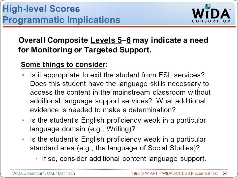 High-level Scores Programmatic Implications