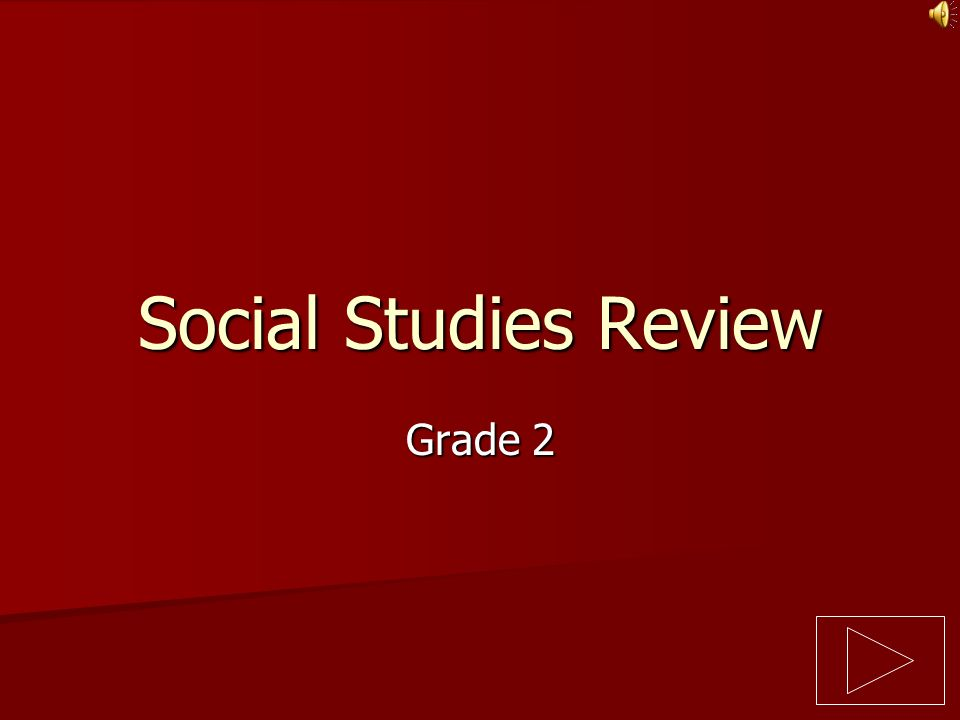 Social Studies Review Grade 2
