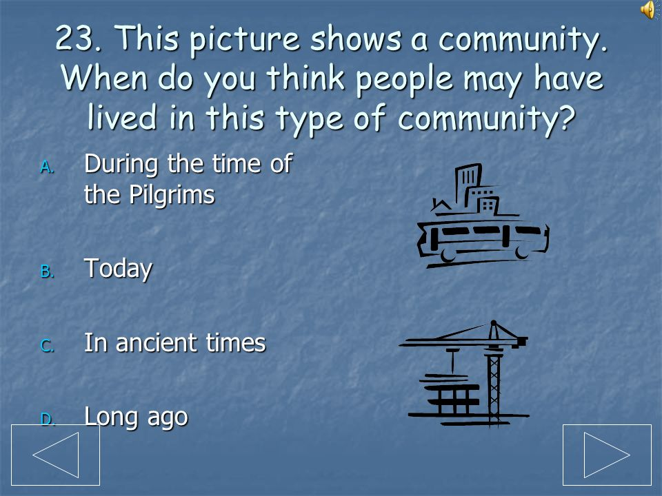 23. This picture shows a community