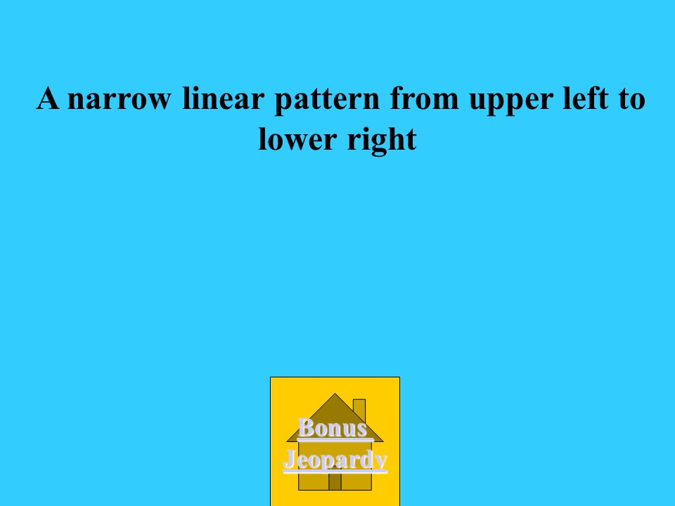 A narrow linear pattern from upper left to lower right