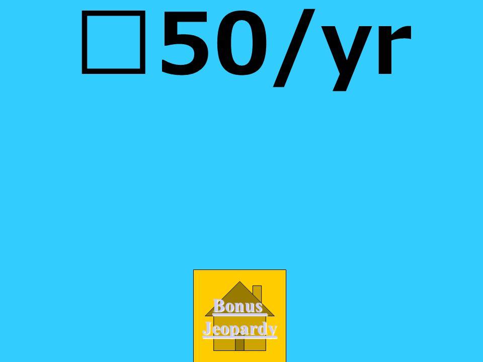 50/yr Bonus Jeopardy