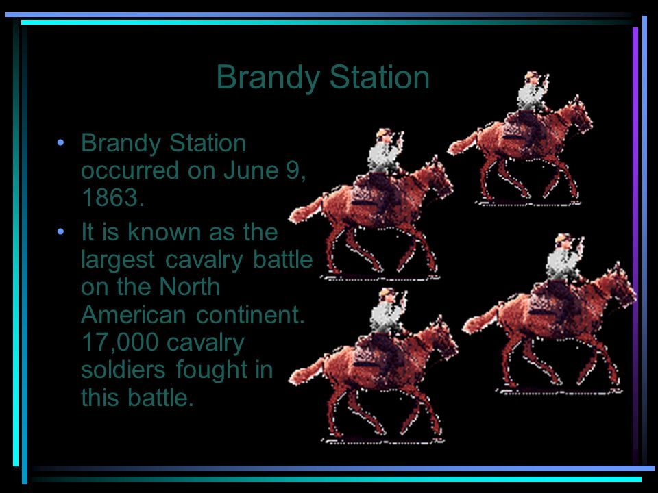 Brandy Station Brandy Station occurred on June 9, 1863.